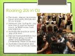 roaring 20s in oz