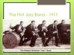 the first jazz band 1917