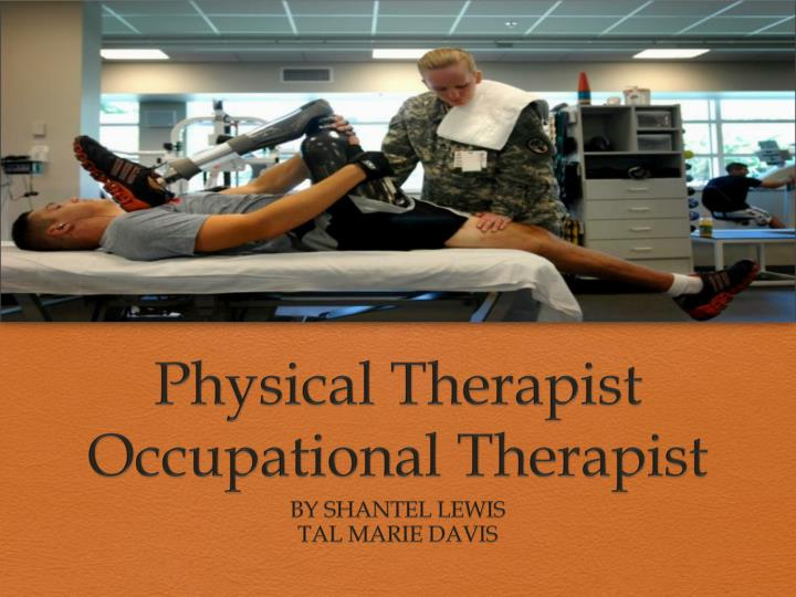 physical therapist occupational therapist n.