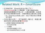 related work r ismartscore1