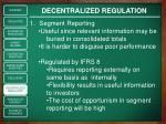 decentralized regulation1