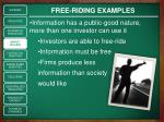 free riding examples