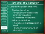 how much info is enough