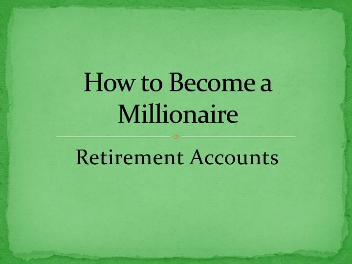how to become a millionaire n.