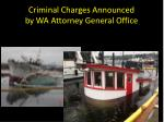criminal charges announced by wa attorney general office
