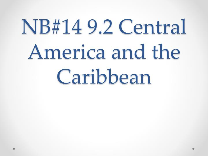nb 14 9 2 central america and the caribbean n.