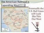 the american railroad is expanding west