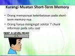 kurangi muatan short term memory