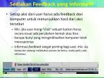 sediakan feedback yang informatif