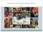 activities in the boarding school