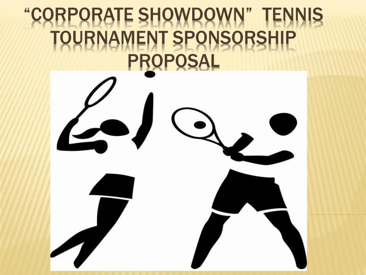 corporate showdown tennis tournament sponsorship proposal n.
