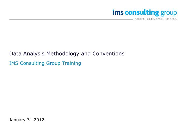 data analysis methodology and conventions n.