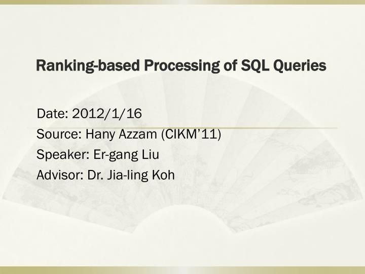 ranking based processing of sql queries n.