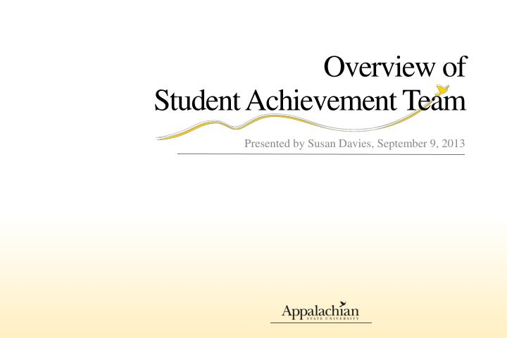 overview of student achievement team n.
