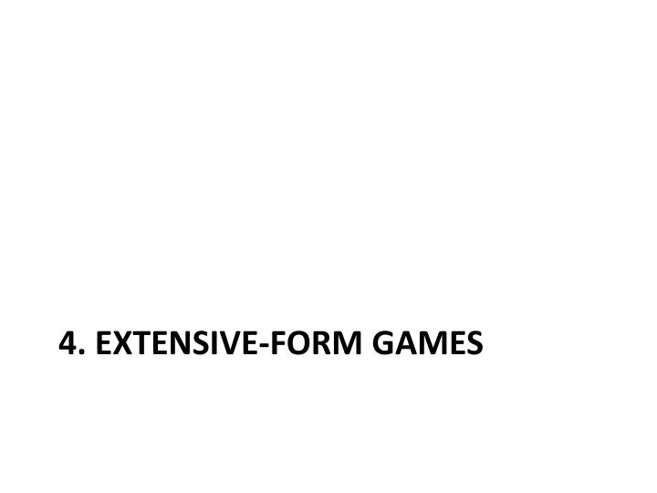 4 extensive form games n.