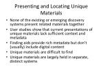 presenting and locating unique materials