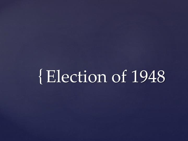 election of 1948 n.