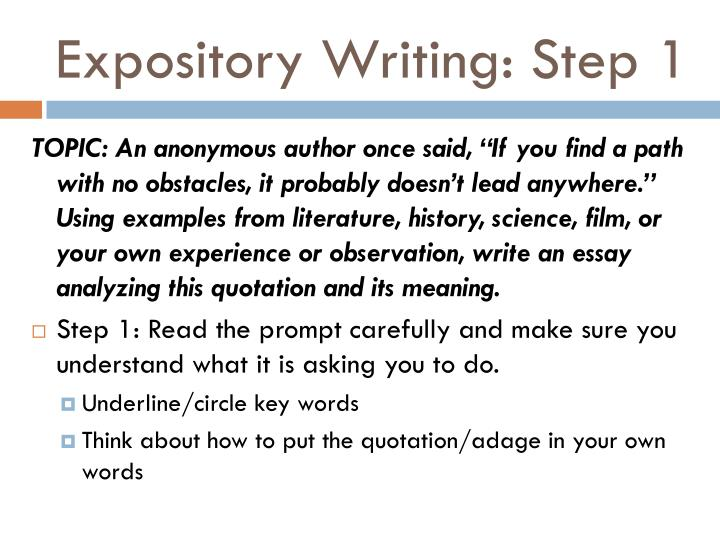 Expository Writing: Step 1