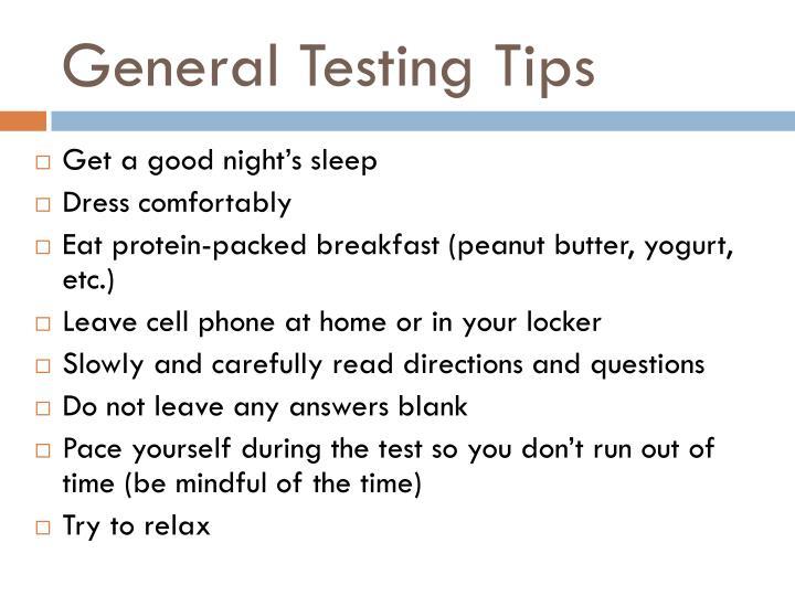 General Testing Tips