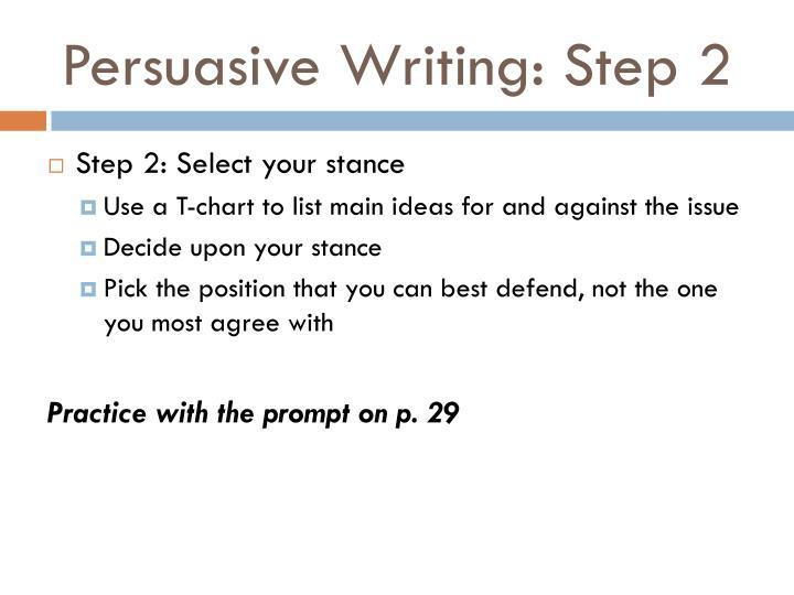 Persuasive Writing: Step 2