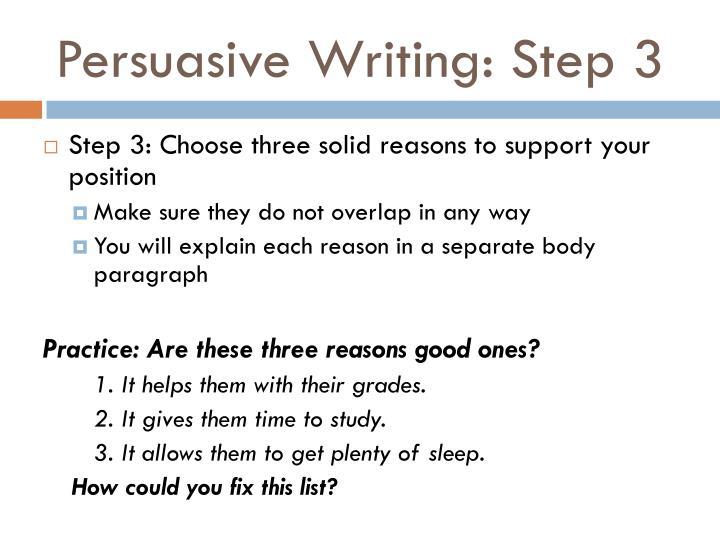 Persuasive Writing: Step 3