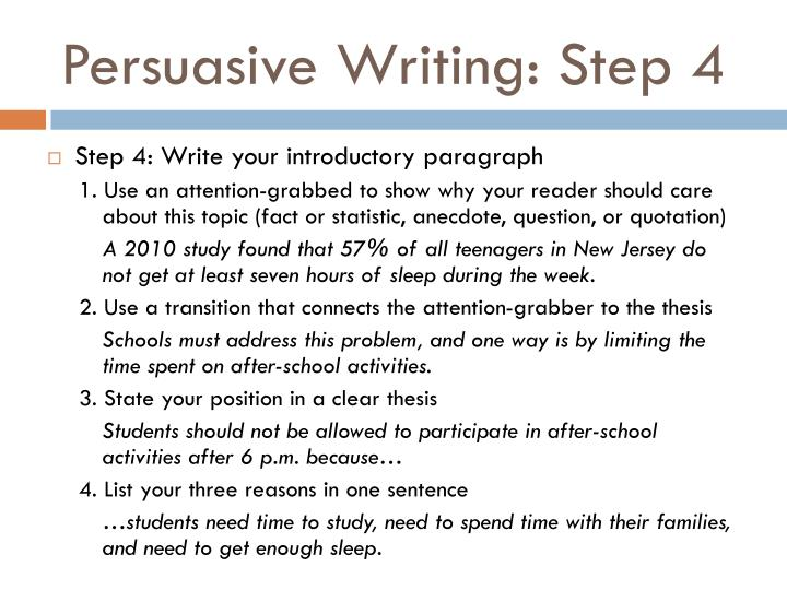 Persuasive Writing: Step 4