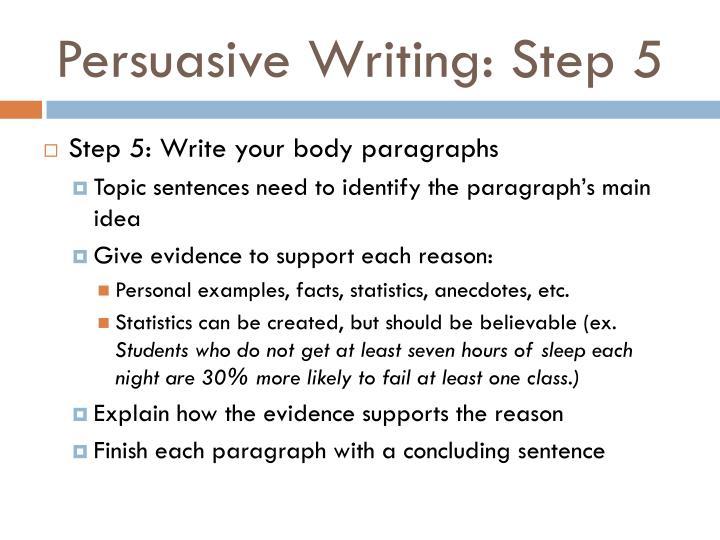 Persuasive Writing: Step 5