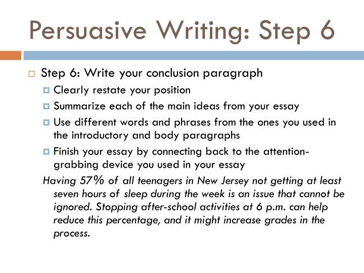 Persuasive Writing: Step 6
