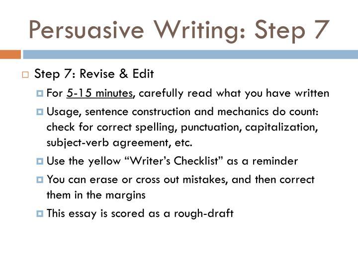 Persuasive Writing: Step 7