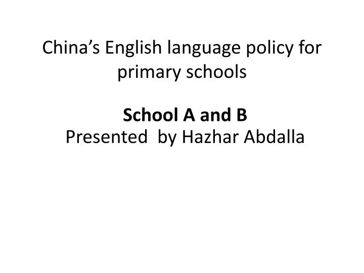 china s english language policy for primary schools n.