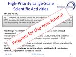 high priority l arge scale scientific a ctivities