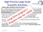 high priority l arge scale scientific a ctivities1
