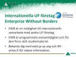internationella uf f retag enterprise without borders