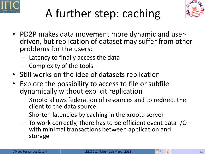 A further step: caching