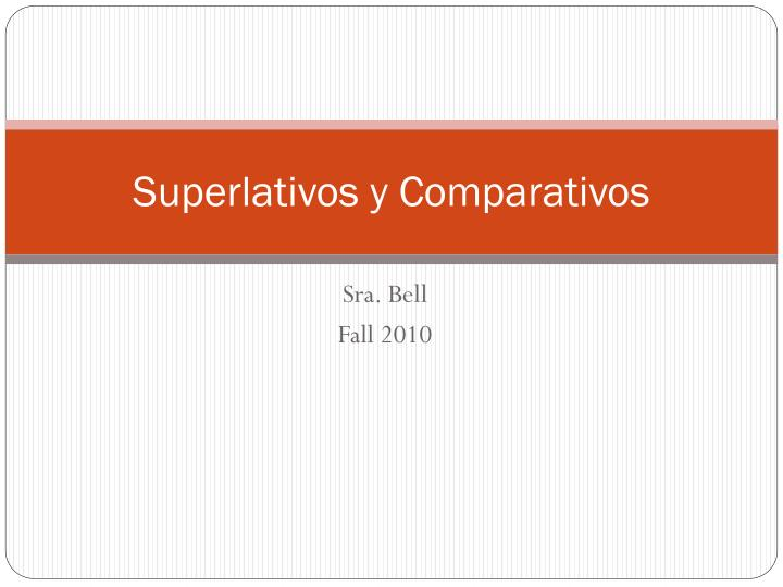 superlativos y comparativos n.