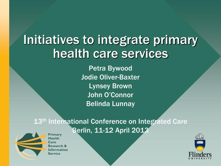 initiatives to integrate primary health care services n.