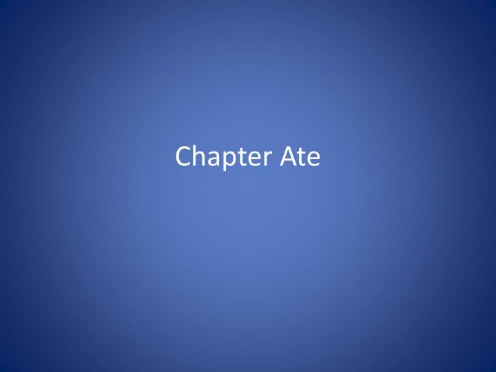 chapter ate n.