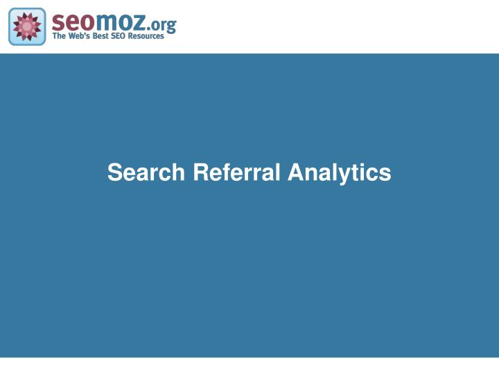 Search Referral Analytics