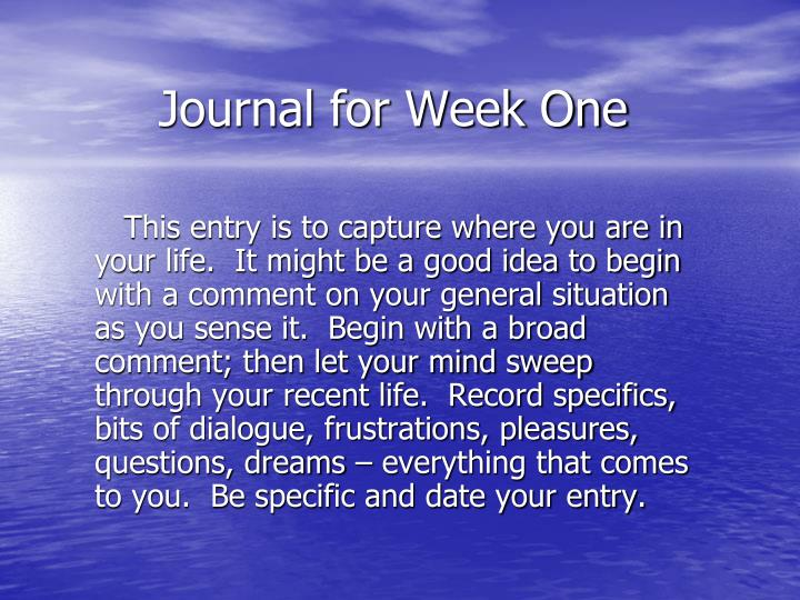 journal for week one n.