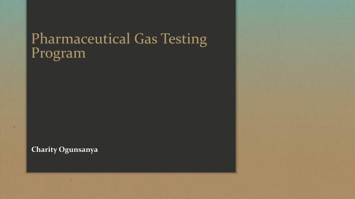 pharmaceutical gas testing program n.