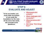 step 6 evaluate and adjust