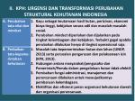 ii kph urgensi dan transformasi perubahan struktural kehutanan indonesia