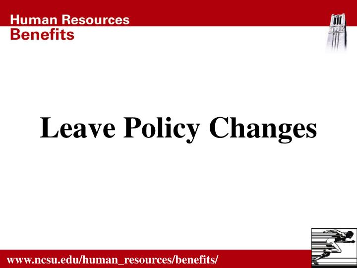 leave policy changes n.