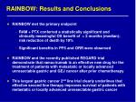 rainbow r esults and conclusions