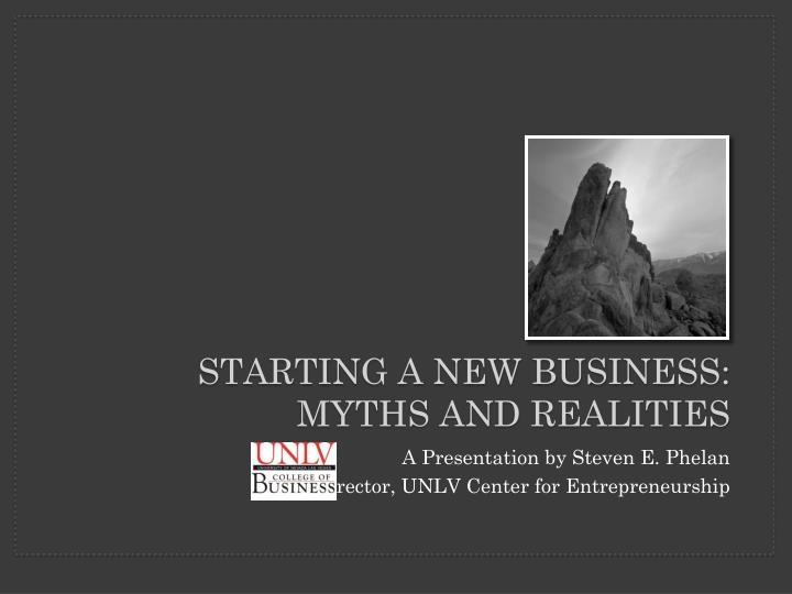 starting a new business myths and realities n.