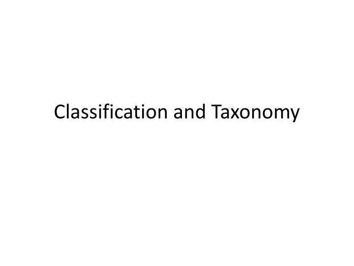 classification and taxonomy n.