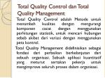 total quality control dan total quality management