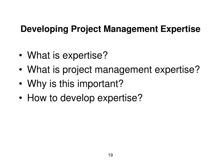 Developing Project Management Expertise