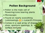 pollen background
