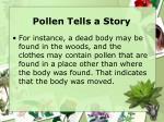 pollen tells a story